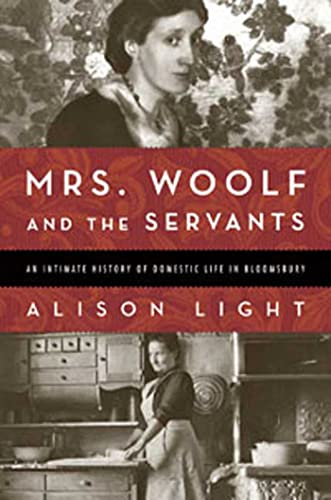 9781596915602: Mrs. Woolf and the Servants: An Intimate History of Domestic Life in Bloomsbury