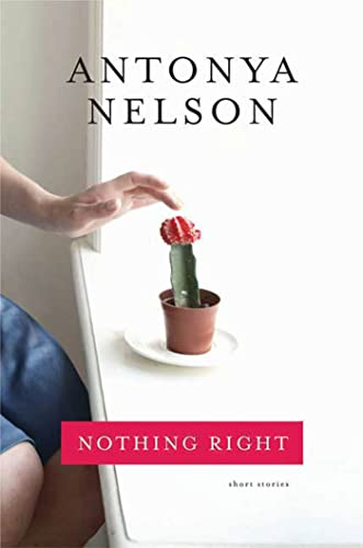 Nothing Right: Nelson, Antonya