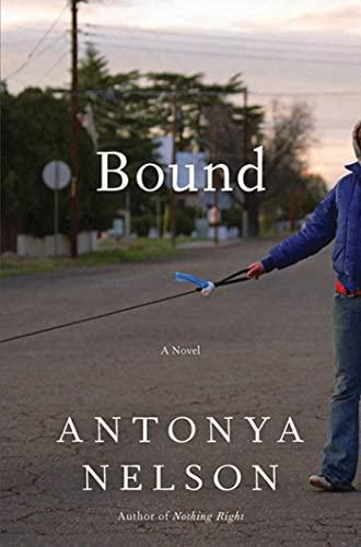 9781596915756: Bound: A Novel