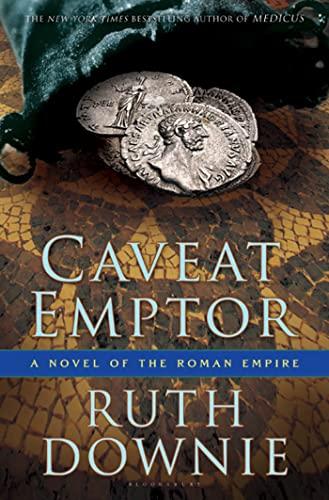 9781596916081: Caveat Emptor: A Novel of the Roman Empire (The Medicus Series)