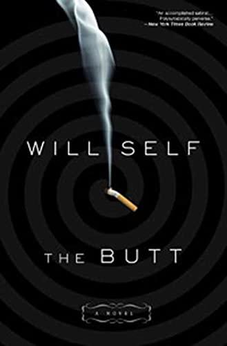 9781596916388: The Butt: A Novel