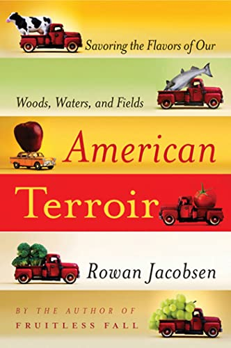 9781596916487: American Terroir: Savoring the Flavors of Our Woods, Waters, and Fields