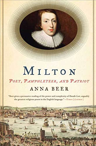 9781596916784: Milton: Poet, Pamphleteer, and Patriot