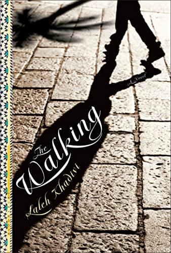 9781596916999: The Walking: A Novel