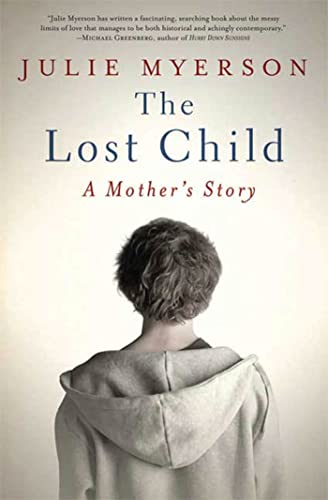 9781596917002: The Lost Child: A Mother's Story