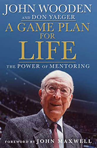 A Game Plan for Life: The Power of Mentoring (1596917016) by John Wooden; Don Yeager