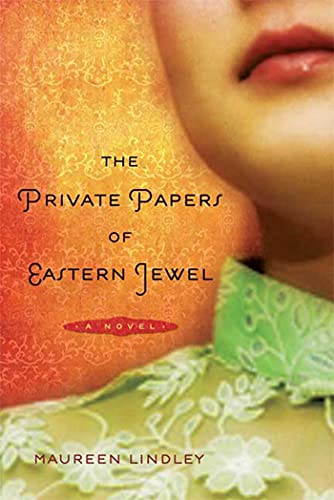 The Private Papers of Eastern Jewel: A