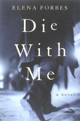 9781596920651: Die with Me