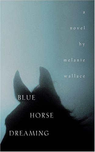 9781596921108: Blue Horse Dreaming