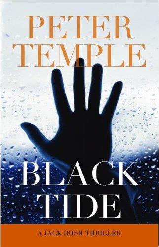 Black Tide (Jack Irish): Temple, Peter