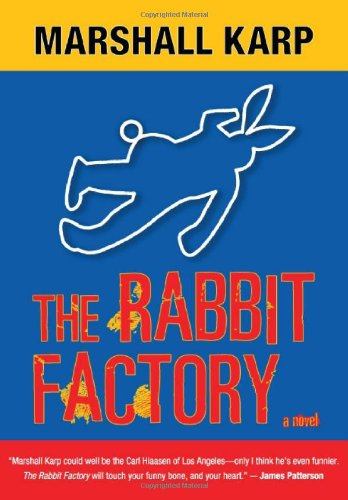 The Rabbit Factory: A Lomax & Biggs Mystery: Karp, Marshall