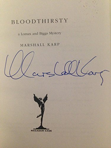 Blood Thirsty (Signed First Edition): Marshall Karp