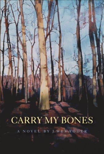 9781596922211: Carry My Bones