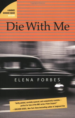 9781596923089: Die with Me: A Barnes Murder Squad Mystery
