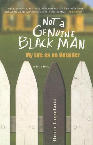 9781596923119: Not a Genuine Black Man: My Life as an Outsider