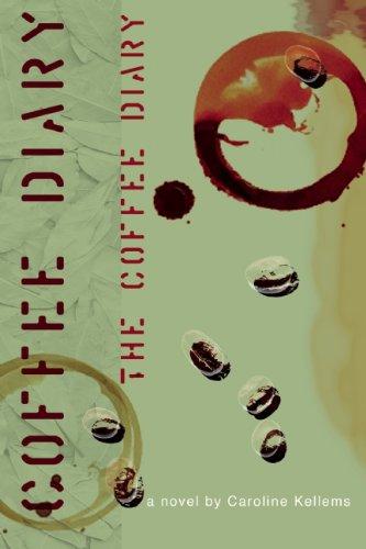 The Coffee Diary: Caroline Kellems