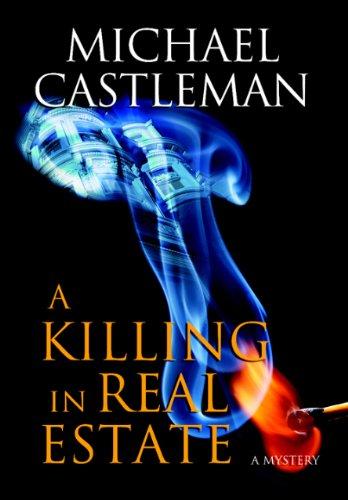 A Killing in Real Estate: Castleman, Michael