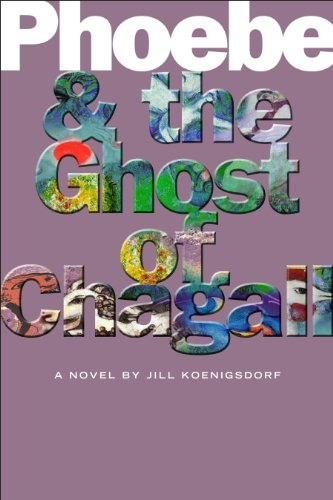 9781596923836: Phoebe and the Ghost of Chagall