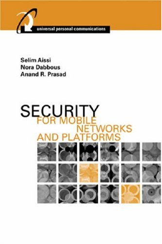 9781596930087: Security for Mobile Networks and Platforms (Artech House Universal Personal Communications)