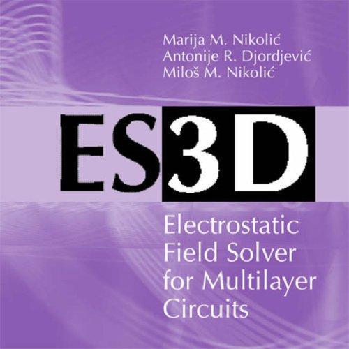 ES3D: Electrostatic Field Solver Software: Marija Nikolic
