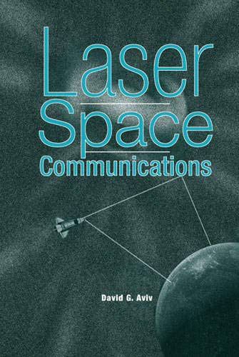 9781596930285: Laser Space Communications (Artech House Space Technology and Applications)