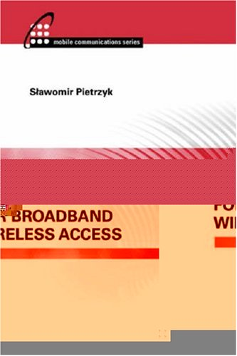 OFDMA FOR BROADBAND WIRELESS ACCESS: SLAWOMIR PIETRZYK