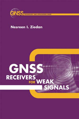9781596930520: GNSS Receivers for Weak Signals
