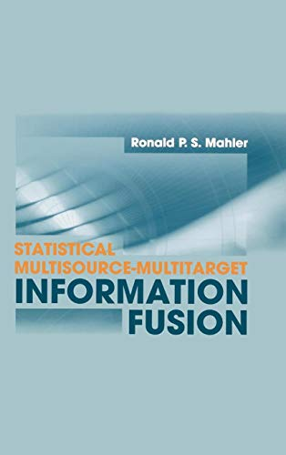 9781596930926: Statistical Multisource-Multitarget Information Fusion (Artech House Information Warfare Library)