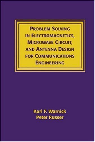 9781596930964: Problems Solving in Electromagnetics, Microwave Circuit and Antenna Design for Communications Engineering