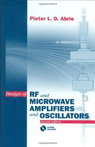 9781596930988: Design of Rf and Microwave Amplifiers and Oscillators (Artech House Microwave Library) (Artech House Microwave Library (Hardcover))