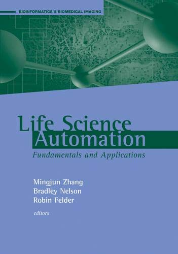 9781596931053: Life Science Automation Fundamentals and Applications (Bioinformatics & Biomedical Imaging)