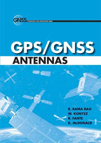 9781596931503: GPS/GNSS Antennas (GNSS Technology and Applications)