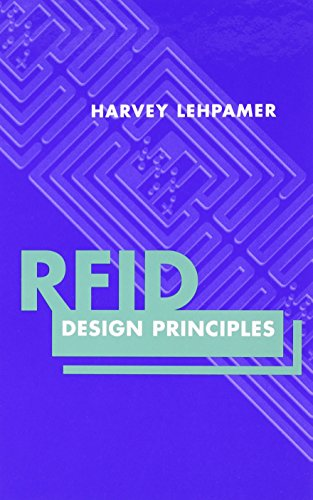 RFID Design Principles (Artech House Microwave Library): Lehpamer, Harvey