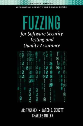 9781596932142: Fuzzing for Software Security Testing and Quality Assurance (Artech House Information Security and Privacy)