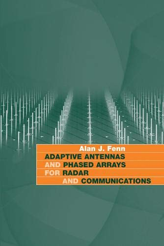 9781596932739: Adaptive Antennas and Phased Arrays for Radar and Communications (Artech House Radar Library (Hardcover))