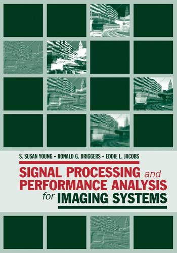 9781596932876: Signal Processing and Performance Analysis for Imaging Systems