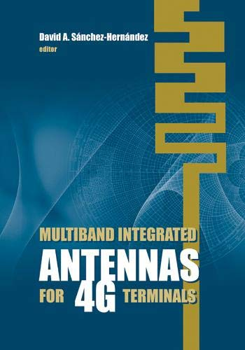 9781596933316: Multiband Integrated Antennas for 4G Terminals