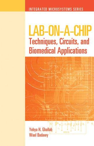 9781596934184: Lab-On-A-Chip: Techniques, Circuits, and Biomedical Applications (Integrated Microsystems)