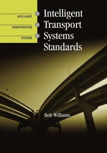 Intelligent Transport Systems Standards (9781596934382) by Bob Williams