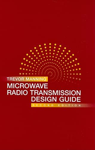 Microwave Radio Transmission Design Guide (Artech House: Manning, Trevor