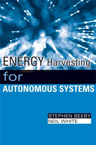 9781596937185: Energy Harvesting for Autonomous Systems (Smart Materials, Structures, and Systems)