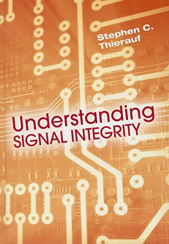 9781596939813: Understanding Signal Integrity