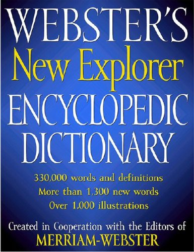 9781596950078: Webster's New Explorer Encyclopedic Dictionary
