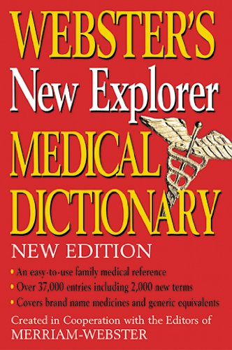 9781596950207: Webster's New Explorer Medical Dictionary