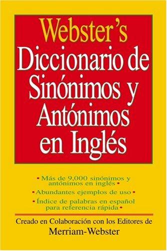 9781596950443: Webster's Diccionario de Sinonimos y Antonimos (Spanish Edition)