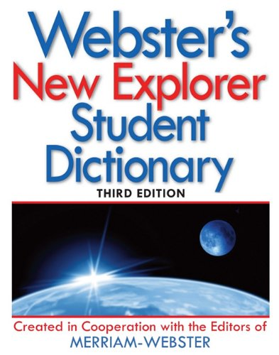 Webster's New Explorer Student Dictionary (1596950862) by Merriam-Webster