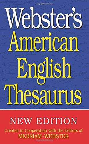 Websters American English Thesaurus, Newest Edition: Merriam-Webster