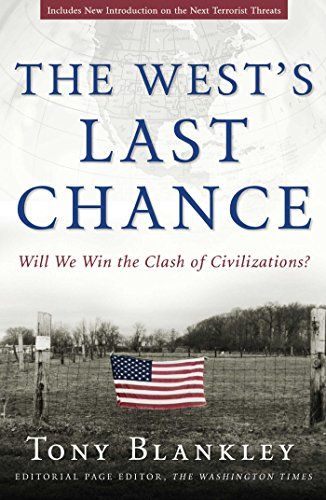 9781596980211: The West's Last Chance: Will We Win the Clash of Civilizations?