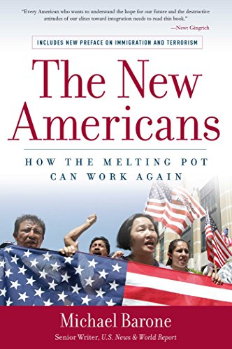 The New Americans: How the Melting Pot Can Work Again (1596980265) by Barone, Michael