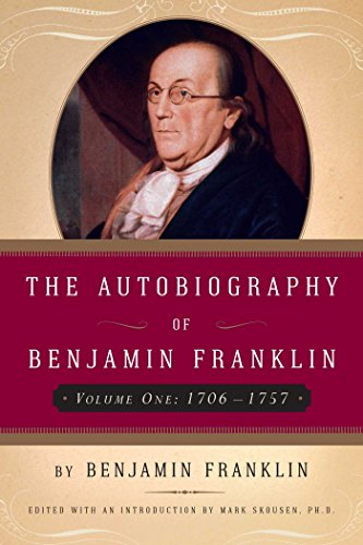 9781596980303: The Autobiography of Benjamin Franklin, Volume 1: 1706-1757